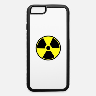 Radioactive radioactive - iPhone 6 Case