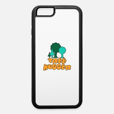 Tree Hugger Tree Hugger - iPhone 6 Case