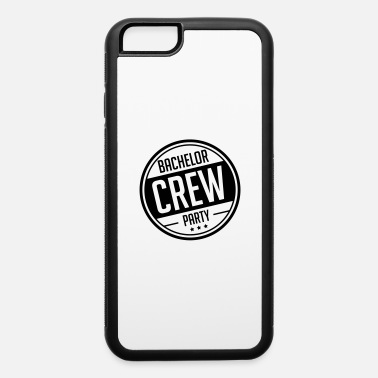 Tour bachelor_party_crew_pn1 - iPhone 6 Case