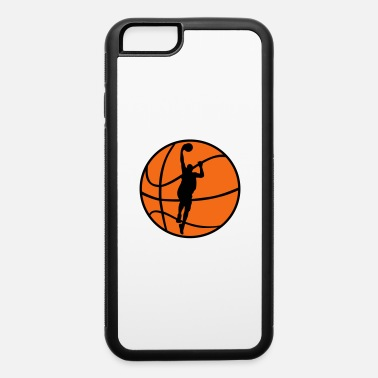 Basketball Player Basketball & Basketball Player - iPhone 6 Case