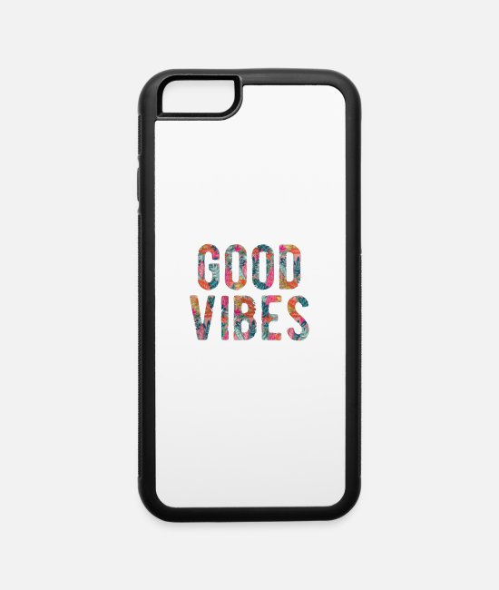 Vibes iPhone Cases - good vibes - iPhone 6 Case white/black