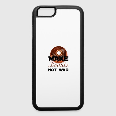 make donuts not war - iPhone 6/6s Rubber Case