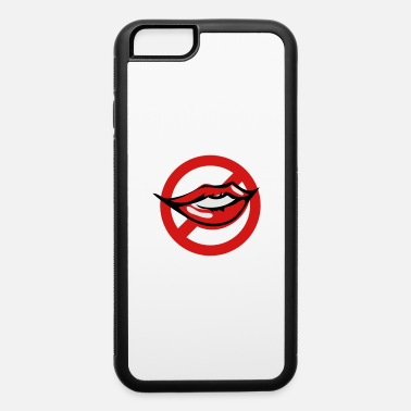 Kissing no kissing kiss with strikeout - iPhone 6 Case