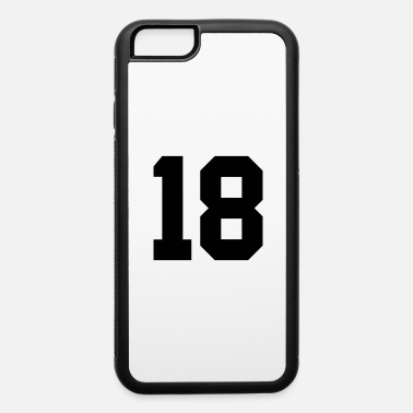 18 18 - iPhone 6 Case