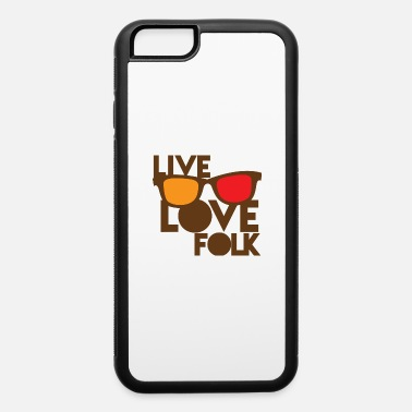Folk Song LIVE LOVE FOLK with nerdy glasses - iPhone 6 Case