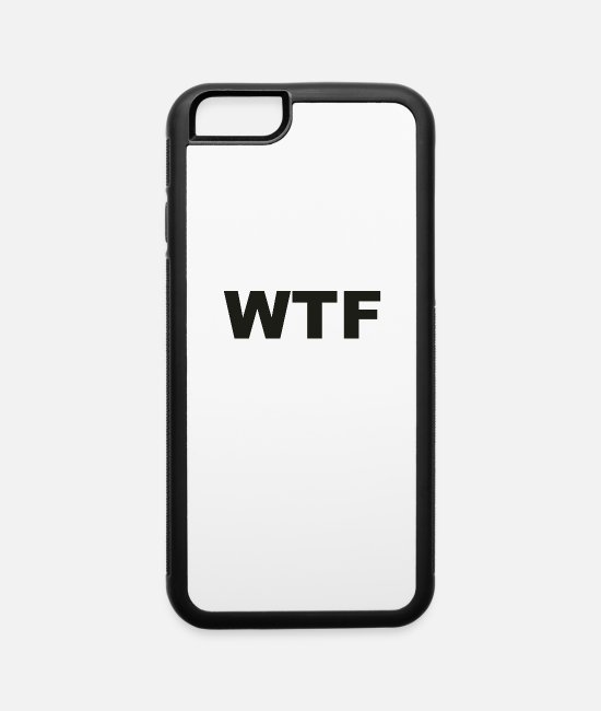 Movie iPhone Cases - WTF - iPhone 6 Case white/black