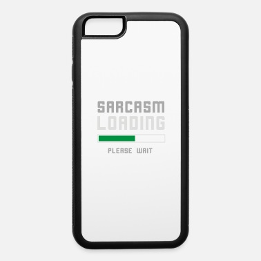 Funny Jokes Sarcasm Loading Funny Joke - iPhone 6/6s Rubber Case