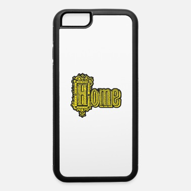 Home Country Home - iPhone 6 Case
