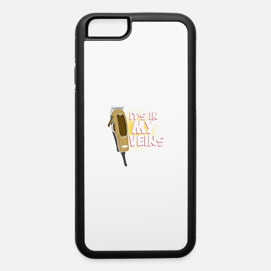 Hairdresser iPhone Cases - Hairdresser shirt - It's in my veins - iPhone 6 Case white/black