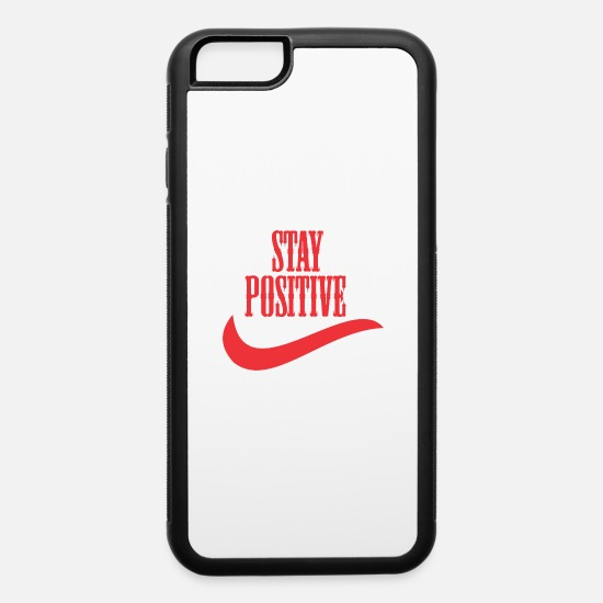 Stay Fresh iPhone Cases - stay positive - iPhone 6 Case white/black