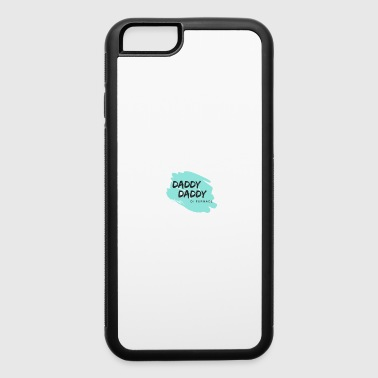 Daddy Daddy - iPhone 6/6s Rubber Case