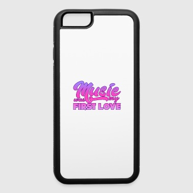 Tuning Music - Music Was My First Love - iPhone 6/6s Rubber Case