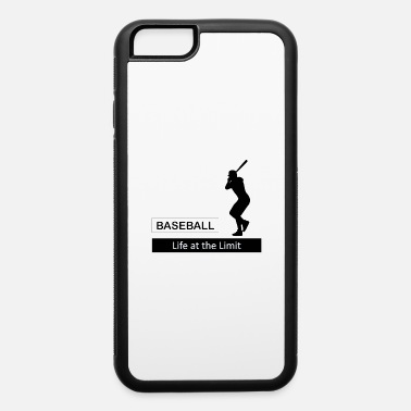 Baseball Glove Life at the Limit - Baseball - Gift idea - iPhone 6/6s Rubber Case
