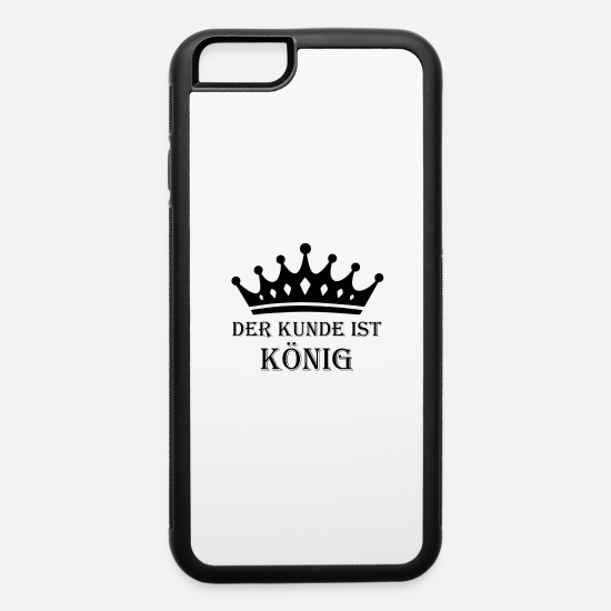 Love iPhone Cases - Der Kunde ist König - iPhone 6 Case white/black