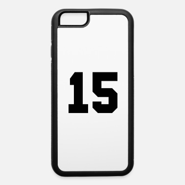 Number 15 number 15 - iPhone 6 Case