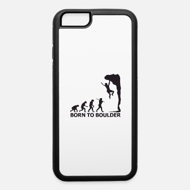 born to boulder - iPhone 6 Case