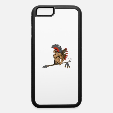 Indian Brave Indian - iPhone 6 Case