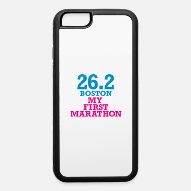 Miles my_first_boston_marathon - iPhone 6 Case