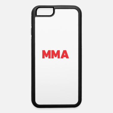 Hour The Mma Hour - iPhone 6 Case