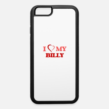 First Name I love my Billy - iPhone 6/6s Rubber Case