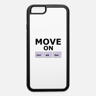 Move MOVE ON - iPhone 6 Case