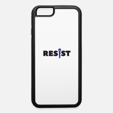 Vocalist resist vocalist - iPhone 6 Case