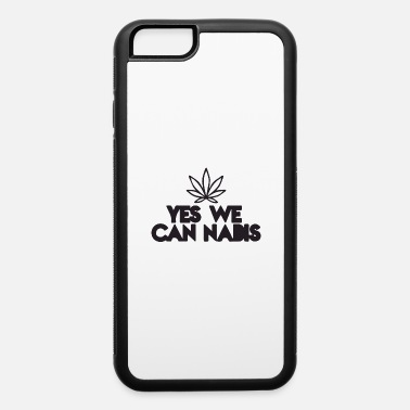 Dope yes we can - iPhone 6 Case