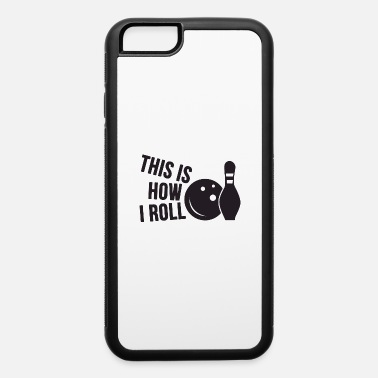 Poker this is how i roll quote - iPhone 6 Case