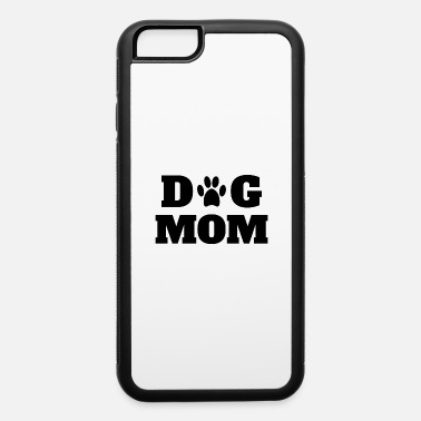 Mama Dog Mom Hunde Mama - iPhone 6 Case