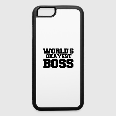 OKAYEST BOSS - iPhone 6/6s Rubber Case