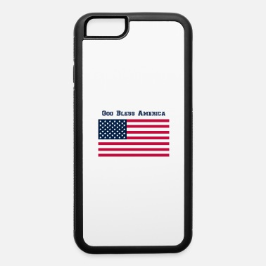 America God Bless America - iPhone 6 Case