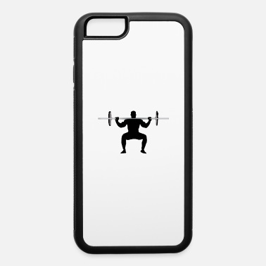 Workout Workout - iPhone 6 Case