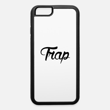 Trapped trap - iPhone 6 Case