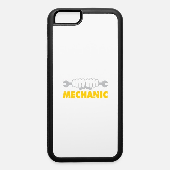 Mechanical Engineering iPhone Cases - IT'S OKAY I'M MECHANIC - iPhone 6 Case white/black