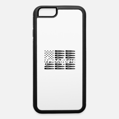 8645 Freedom Bullets, Gift for Military, Armed Forces - iPhone 6 Case