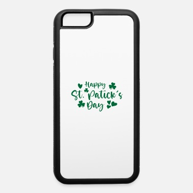 Feast Happy ST PATRICK'S day - iPhone 6 Case