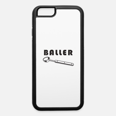 Ballers Baller - iPhone 6 Case