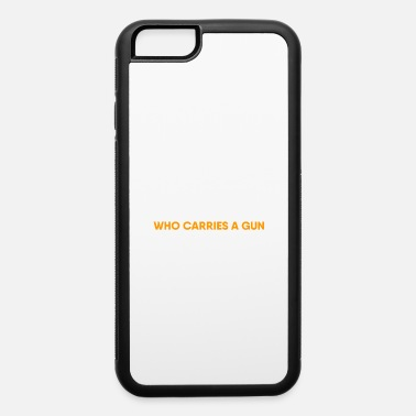 Funny Quotes Sheriff Girlfriend Boyfriend Wife Husband Funny - iPhone 6 Case