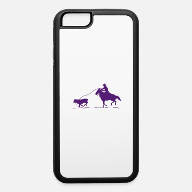 Roping Calf Roping - iPhone 6 Case