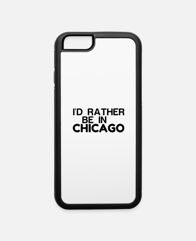 Retro Chicago Throwbacks iPhone Cases - RATHER BE IN CHICAGO - iPhone 6 Case white/black