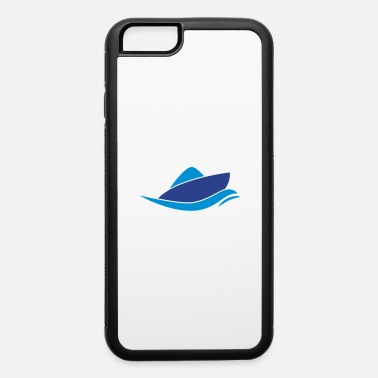 Boating boat - iPhone 6 Case