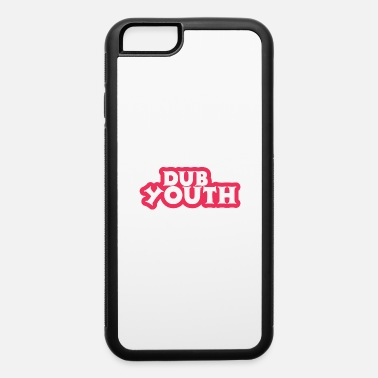 Dub Dub Youth - iPhone 6 Case