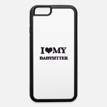 Lovely i love my babysitter - iPhone 6/6s Rubber Case