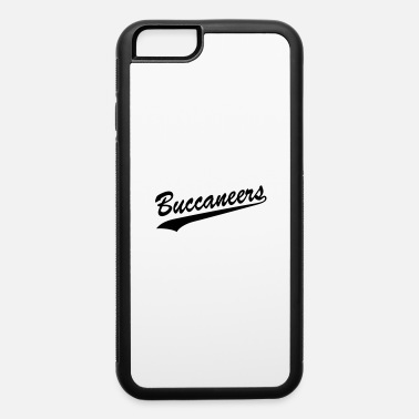 Buccaneer Buccaneers - iPhone 6 Case