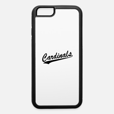 Where Cardinals - iPhone 6 Case
