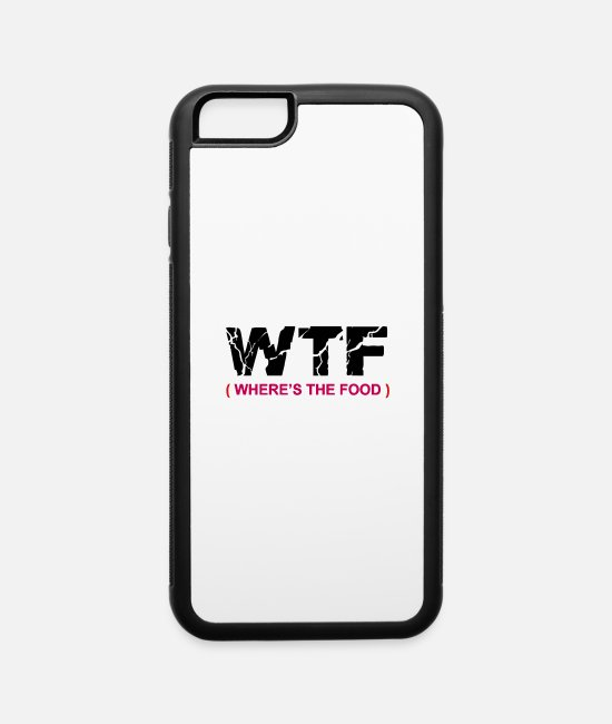 WTF iPhone Cases - Wtf - iPhone 6 Case white/black