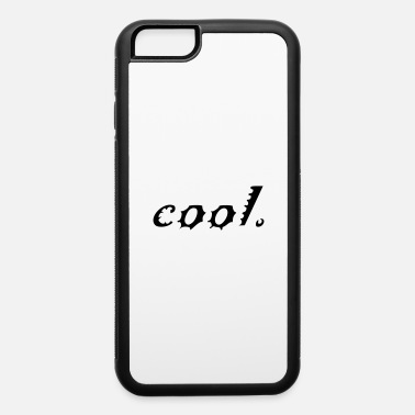 Cool cool - iPhone 6 Case