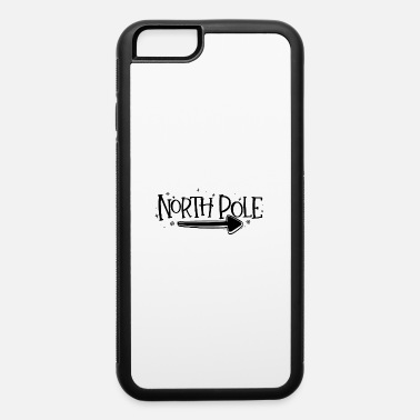 North Pole North Pole Direction - iPhone 6 Case