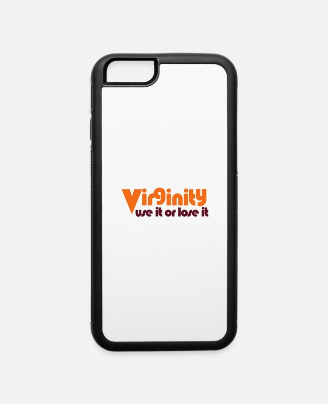 Lose iPhone Cases - virginity use it or lose it - iPhone 6 Case white/black