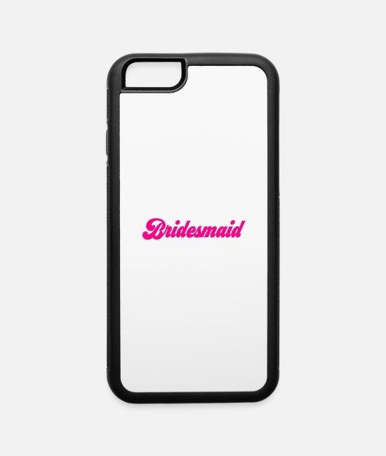 Bachelorette Party iPhone Cases - Bridesmaid - iPhone 6 Case white/black